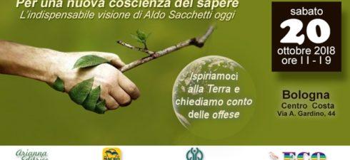 Bologna, 20 ottobre 2018 Convegno su Aldo Sacchetti Centro COSTA via Azzo Gardino 44 Vedi programma dettagliato, nel PDF qui sotto allegato: Comunicato convegnoSacchetti BO,20ott2018